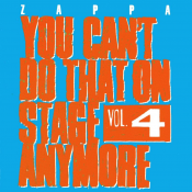 Frank Zappa - You Can't Do That on Stage Anymore, Vol. 4