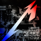 Metallica - Liberté, Egalité, Fraternité, Metallica!