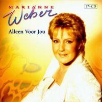 Marianne Weber - Alleen Voor Jou