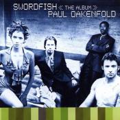 Paul Oakenfold - Swordfish <<The Album>>