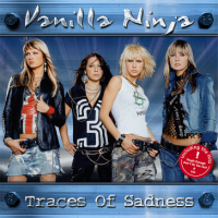 Vanilla Ninja - Traces Of Sadness (limited Edition)