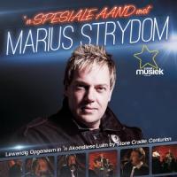 Marius Strydom - 'n Spesiale aand met Marius Strydom