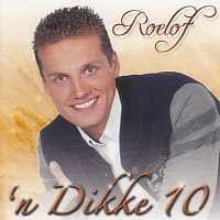 Roelof - 'n Dikke 10