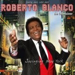 Roberto Blanco - Swinging New York