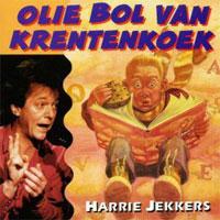 Harrie Jekkers - Olie Bol van Krentenkoek