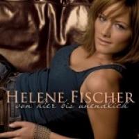 Helene Fischer - Von hier bis unendlich