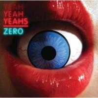 Yeah Yeah Yeahs - Zero