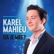 Karel Mahieu - Ga je mee?