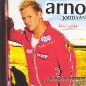 Arno Jordaan - Ek wil jou hê