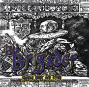 Blå Brigader - Sagan Kung Och Tron