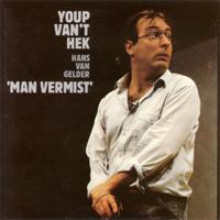 Youp van 't Hek - Man Vermist