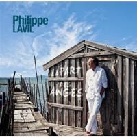 Philippe Lavil - La Part Des Anges