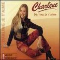 Charlene - Darling je t'aime