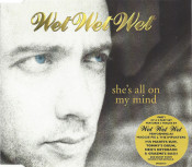 Wet Wet Wet - She's All On My Mind