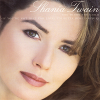 Shania Twain - God Bless The Child/(if You're Not In It For Love) I'm Outta Here! (Remix) (Canada)