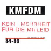 KMFDM - Kein Mehrheit Für die Mitleid