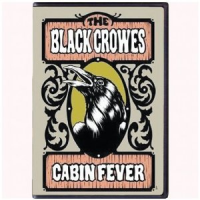 The Black Crowes - Cabin Fever (2009)