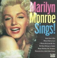 Marilyn Monroe - Marilyn Monroe Sings!