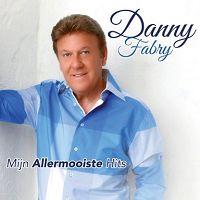 Danny Fabry - Mijn allermooiste hits