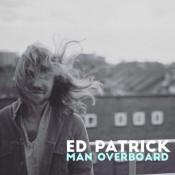 Ed Patrick - Man Overboard - EP