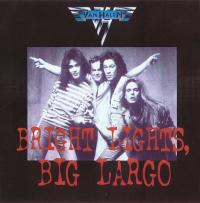 Van Halen - Bright Lights, Big Largo