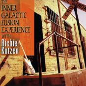 Richie Kotzen - The Inner Galactic Fusion Experience