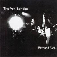 The Von Bondies - Raw And Rare