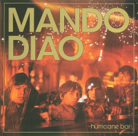 Mando Diao - Hurricane Bar (limited Edition)
