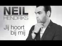 Neil Hendriks - Jij hoort bij mij