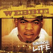 Webbie - Savage Life
