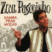 Zeca Pagodinho - Sama Pras Mocas