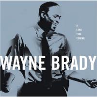 Wayne Brady - A Long Time Coming