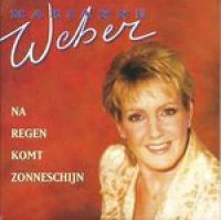 Marianne Weber - Na Regen Komt Zonneschijn