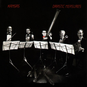 Kansas - Drastic Measures