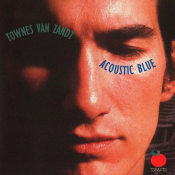 Townes Van Zandt - Acoustic Blue