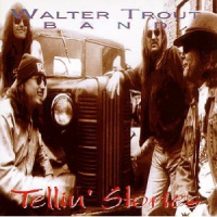 Walter Trout - Tellin' Stories
