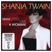 Shania Twain - Man! I Feel Like A Woman! (Australia)