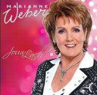 Marianne Weber - Jouw Lach
