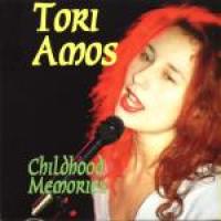 Tori Amos - Childhood Memories