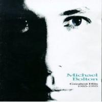 Michael Bolton - Greatest Hits (1985–1995)