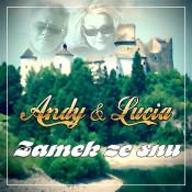 Andy & Lucia - Zamek ze snu