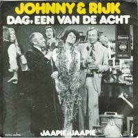 Johnny & Rijk - Dag, één van de acht