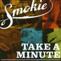 Smokie - Take A Minute