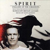 Bryan Adams - Spirit: Stallion Of The Cimarron