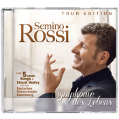 Semino Rossi - Symphonie des Lebens (Tour edition)