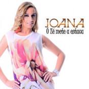 Joana - Ó Zé mete a estaca
