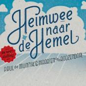 Paul De Munnik & Maarten Van Roozendaal - Heimwee naar de Hemel