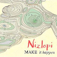 Nizlopi - Make It Happen