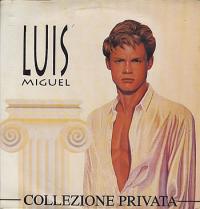 Luis Miguel - Collezione Privata