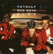 Bad Boys Blue - Totally